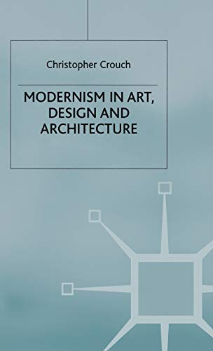 9780333642849: Modernism in Art, Design and Architecture
