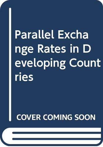 9780333642948: Parallel Exchange Rates in Developing Countries