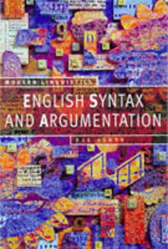 9780333643068: English Syntax and Argumentation