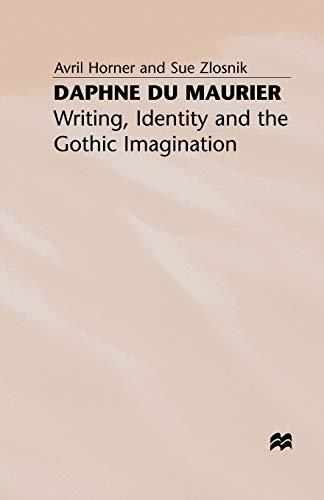 9780333643341: Daphne du Maurier: Writing, Identity and the Gothic Imagination