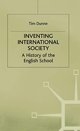 9780333643457: Inventing International Society: A History of the English School (St Antony's Series)