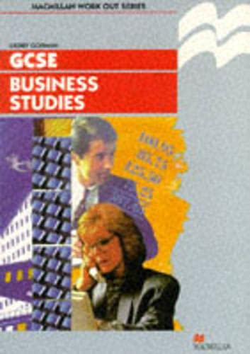 9780333643556: Work Out Business Studies GCSE (Macmillan Work Out)