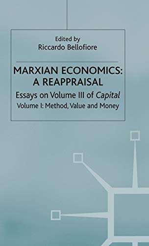 9780333644102: Marxian Economics: A Reappraisal: Volume 1: Essays on Volume III of Capital - Method, Value and Money