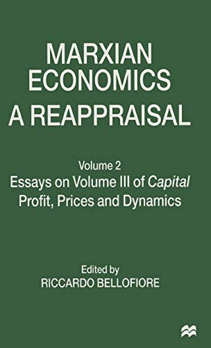9780333644119: Marxian Economics: A Reappraisal: Volume 2 Essays on Volume III of Capital Profit, Prices and Dynamics