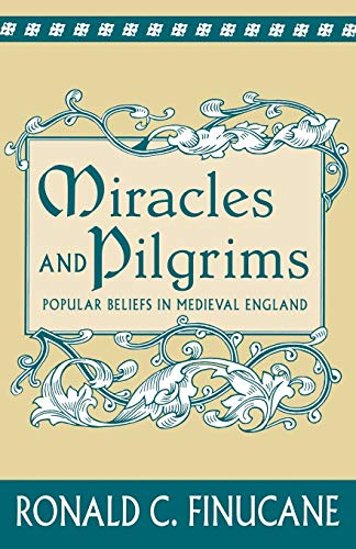 9780333644300: Miracles and Pilgrims: Popular Beliefs in Medieval England