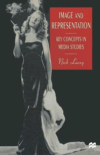 9780333644355: Image and Representation: Key Concepts in Media Studies