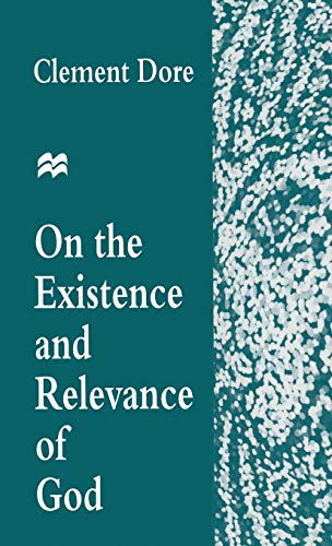 On the Existence and Revelance of God