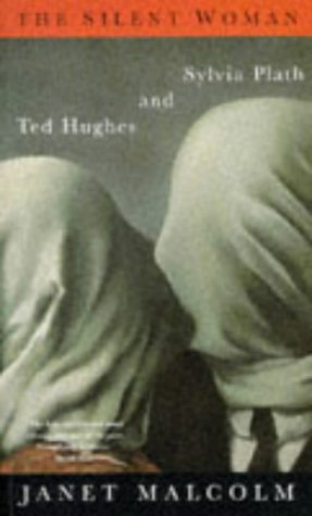 9780333644676: The Silent Woman: Sylvia Plath and Ted Hughes
