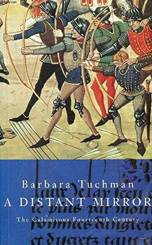 9780333644706: A Distant Mirror : The Calamitous Fourteenth Century