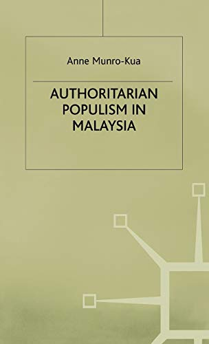 9780333644911: Authoritarian Populism in Malaysia