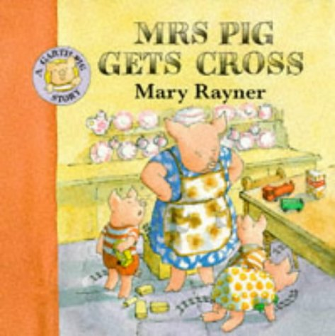 9780333644980: Mrs. Pig Gets Cross (Garth Pig Story Books)