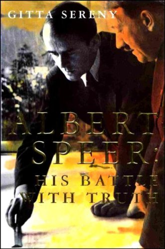 Albert Speer; his battle with truth