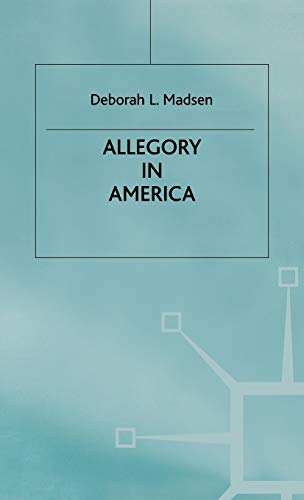 9780333646182: Allegory in America (Studies in Literature and Religion (Houndmills, Basingstoke, England).)