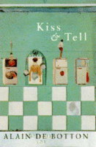 9780333646304: Kiss and Tell