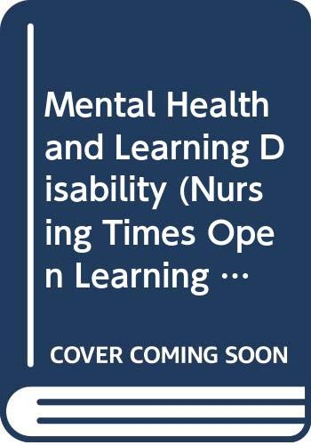 Mental Health and Learning Disability (Nursing Times: Carpenter, David; etc.;