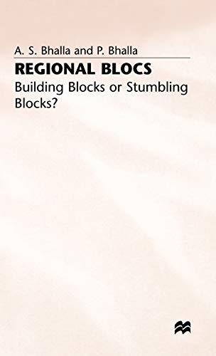 Regional Blocs: Building Blocks or Stumbling Blocks?: Bhalla, A.S.