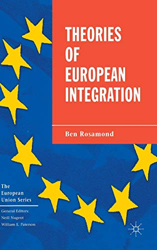 9780333647165: Theories of European Integration (The European Union Series)