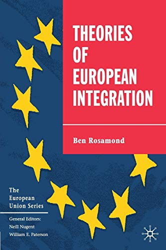 9780333647172: Theories of European Integration