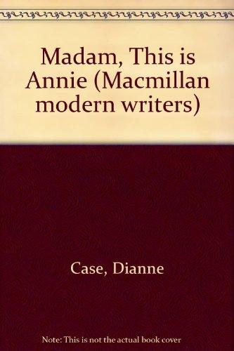 9780333647387: Madam, This is Annie (Macmillan modern writers)