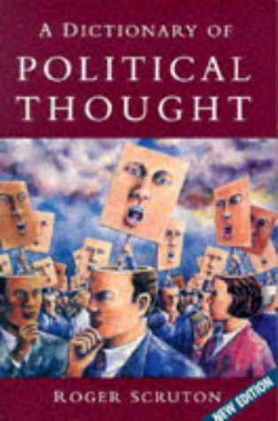 9780333647868: A Dictionary of Political Thought