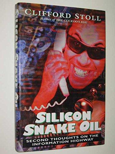 9780333647875: Silicon Snake Oil