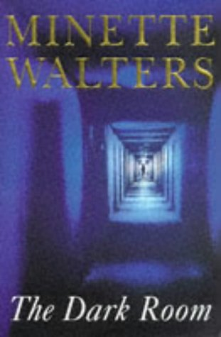 The Dark Room (Signed): Walters, Minette