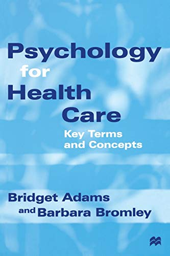 9780333648094: Psychology for Health Care: Key Terms and Concepts