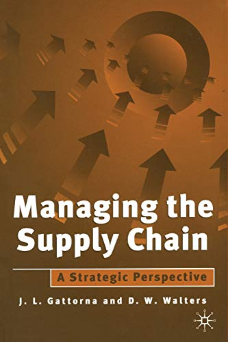 9780333648179: Managing the Supply Chain: A Strategic Perspective
