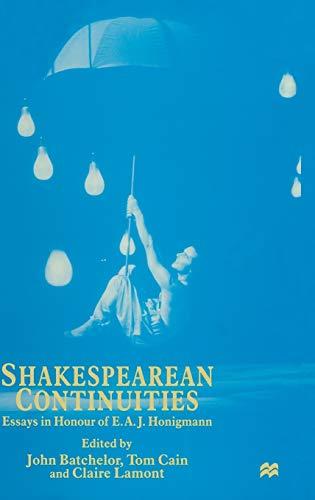 9780333648278: Shakespearean Continuities: Essays in Honour of E. A. J. Honigmann