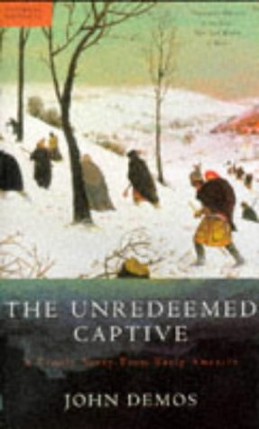 9780333650103: The Unredeemed Captive: A Family Story from Early America