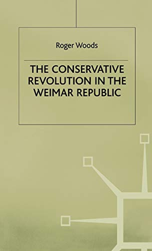 9780333650141: The Conservative Revolution in the Weimar Republic