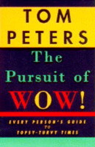 9780333650844: The Pursuit of Wow!