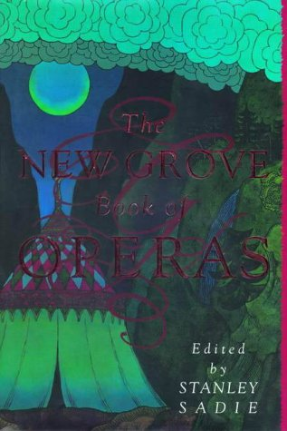 9780333651070: The New Grove Book of Operas
