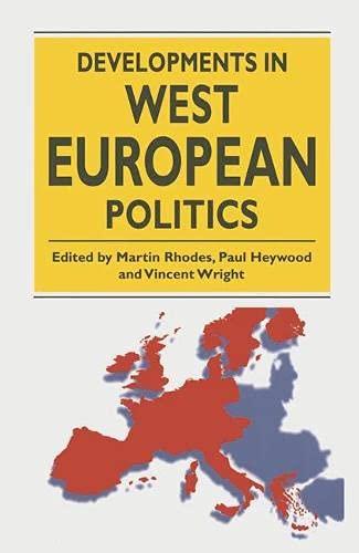 9780333651278: Developments in West European Politics