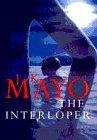 Interloper: Mayo, J. K.