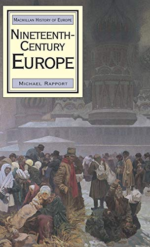 9780333652459: Nineteenth-Century Europe (Palgrave History of Europe)