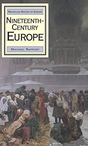 9780333652459: Nineteenth-Century Europe (Macmillan History of Europe)