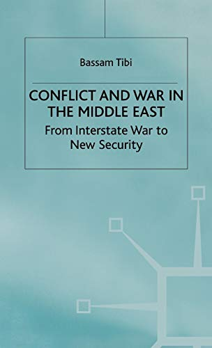 9780333652626: Conflict and War in the Middle East: From Interstate War to New Security