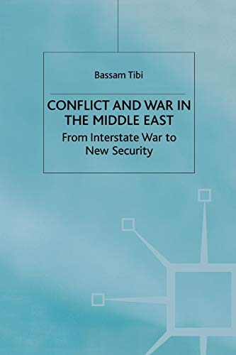 9780333652633: Conflict and War in the Middle East: From Interstate War to New Security