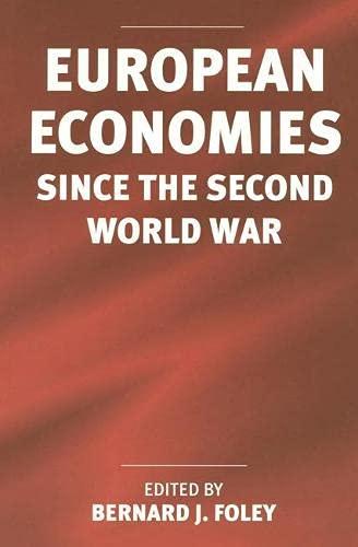 European Economies since the Second World War: Foley, Bernard J (ed)