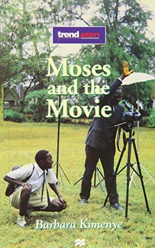 Trendsetters;Moses The Movie (9780333653470) by Kimenye, Barbara