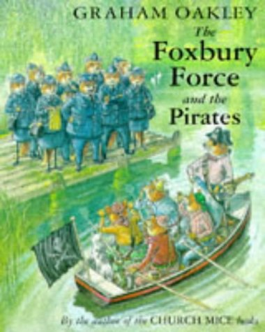 Foxbury Force And The Pirates