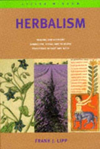 Herbalism (Living Wisdom): FRANK J. LIPP