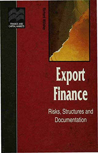 9780333653913: Export Finance: Risks, Structures, and Documentation (Finance and Capital Markets Series)