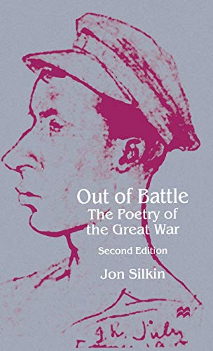 9780333653982: Out of Battle: The Poetry of the Great War