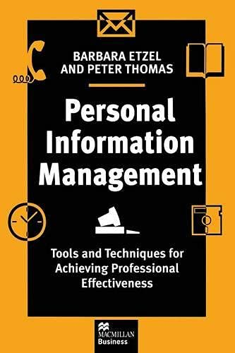 9780333654293: Personal Information Management: Tools and Techniques for Achieving Professional Effectiveness