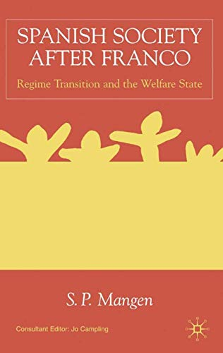 9780333654620: Spanish Society After Franco: Regime Transition and the Welfare State