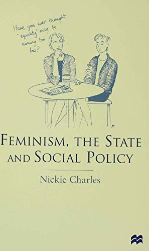 9780333655566: Feminism, the State and Social Policy