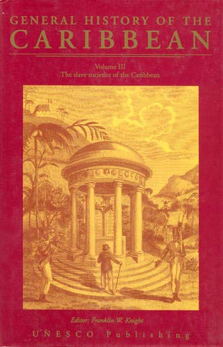 9780333656051: General History of the Caribbean (v. 3)