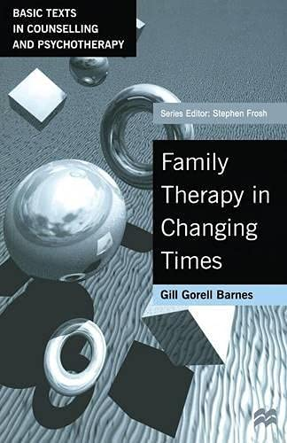 9780333656488: Family Therapy in Changing Times (Basic Texts in Counselling and Psychotherapy)